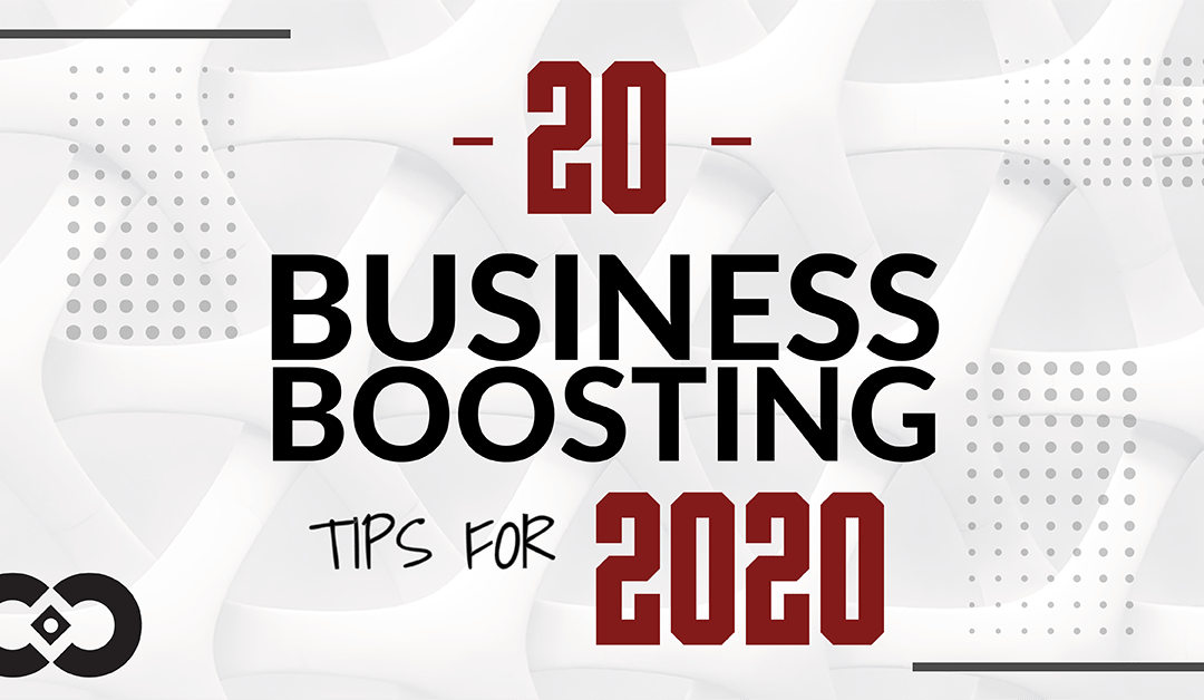 20 Business Boosting Tips for 2020