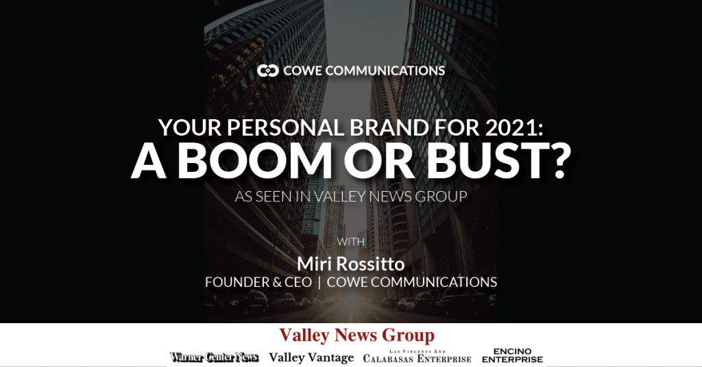 Your Personal Brand for 2021: A Boom or Bust?