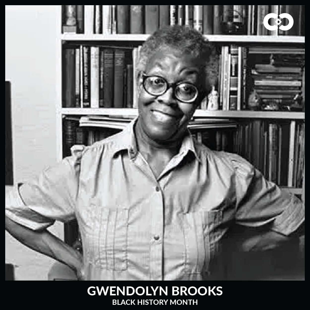 Gwendolyn Brooks - Black History Month: Powerful Women Who Changed the World - Cowe Communications