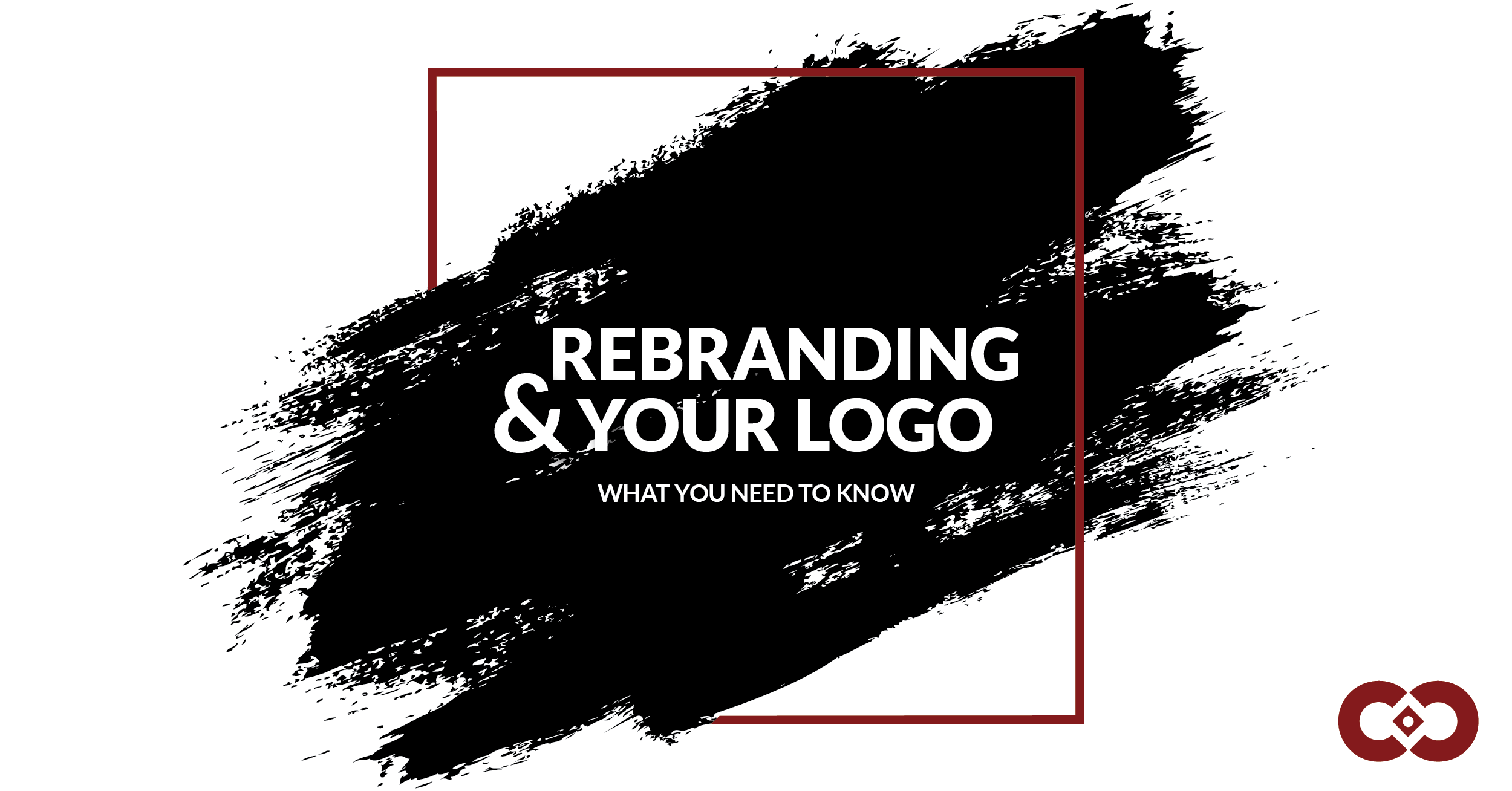 Rebranding & Your Logo: What You Need to Know
