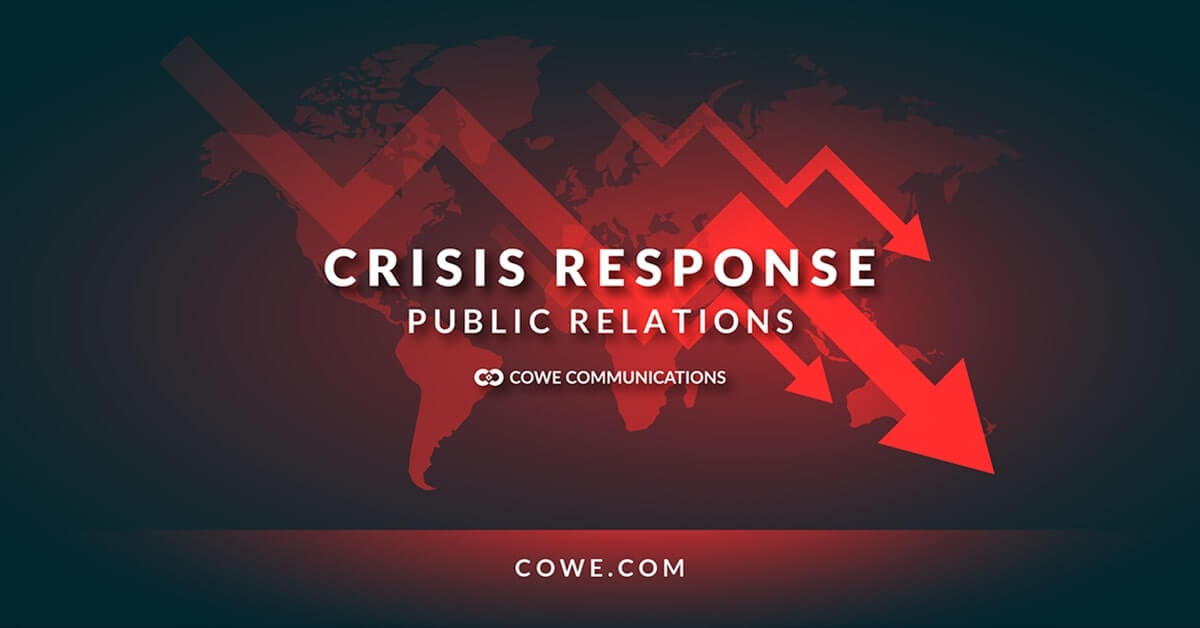 Cowe Communications Crisis Management Strategies for Businesses and Brands