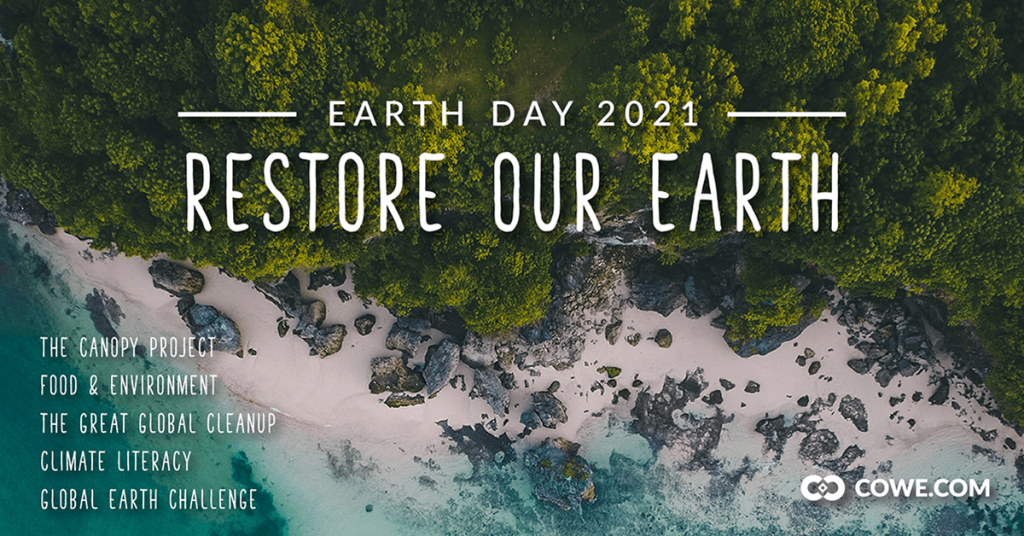 Earth Day 2021 - Restore Our Earth