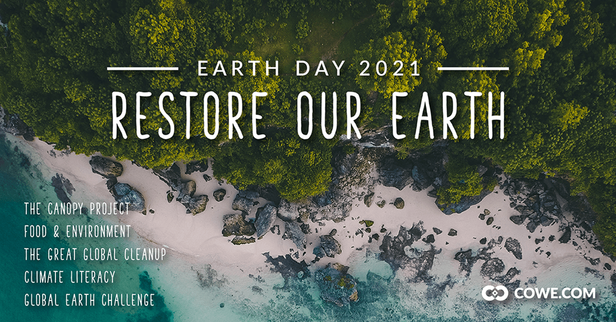 Earth Day 2021- Restore Our Earth