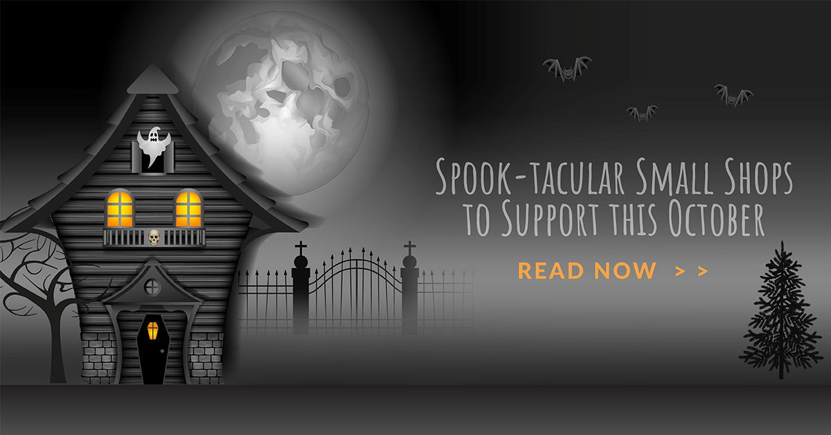 Spook-tacular Small Shops to Support this October